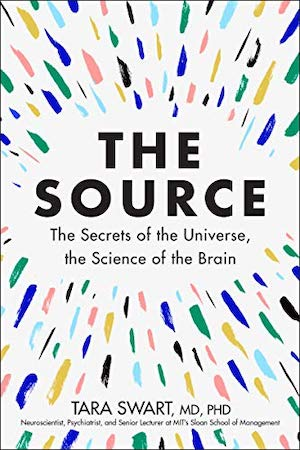 The Source by Tara Swart, MD, PHD cover art