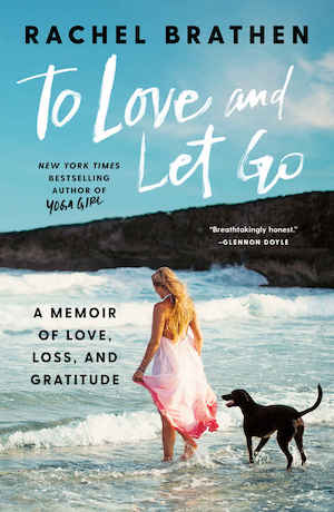 To Love and Let Go by Rachel Brathen book cover
